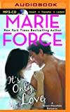 It's Only Love (A Green Mountain Romance)