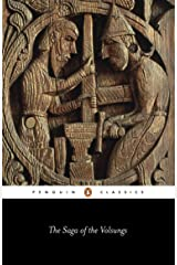 The Saga of the Volsungs: The Norse Epic of Sigurd the Dragon Slayer (Penguin Classics) Kindle Edition