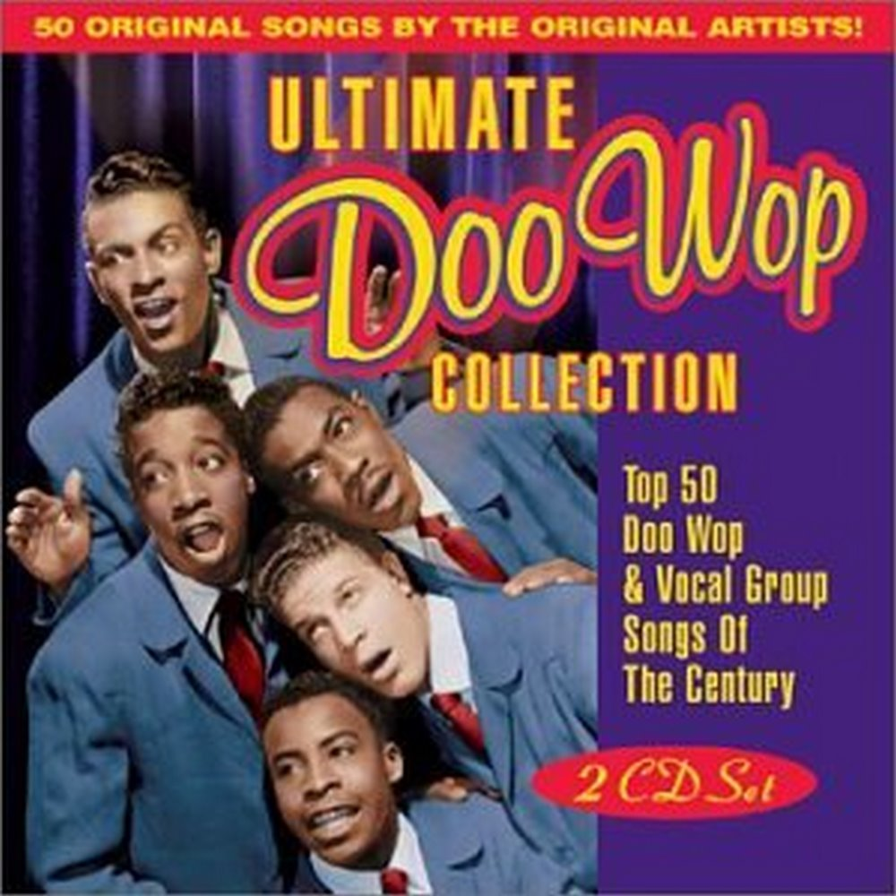 Ultimate Doo Wop Collection by Collectables