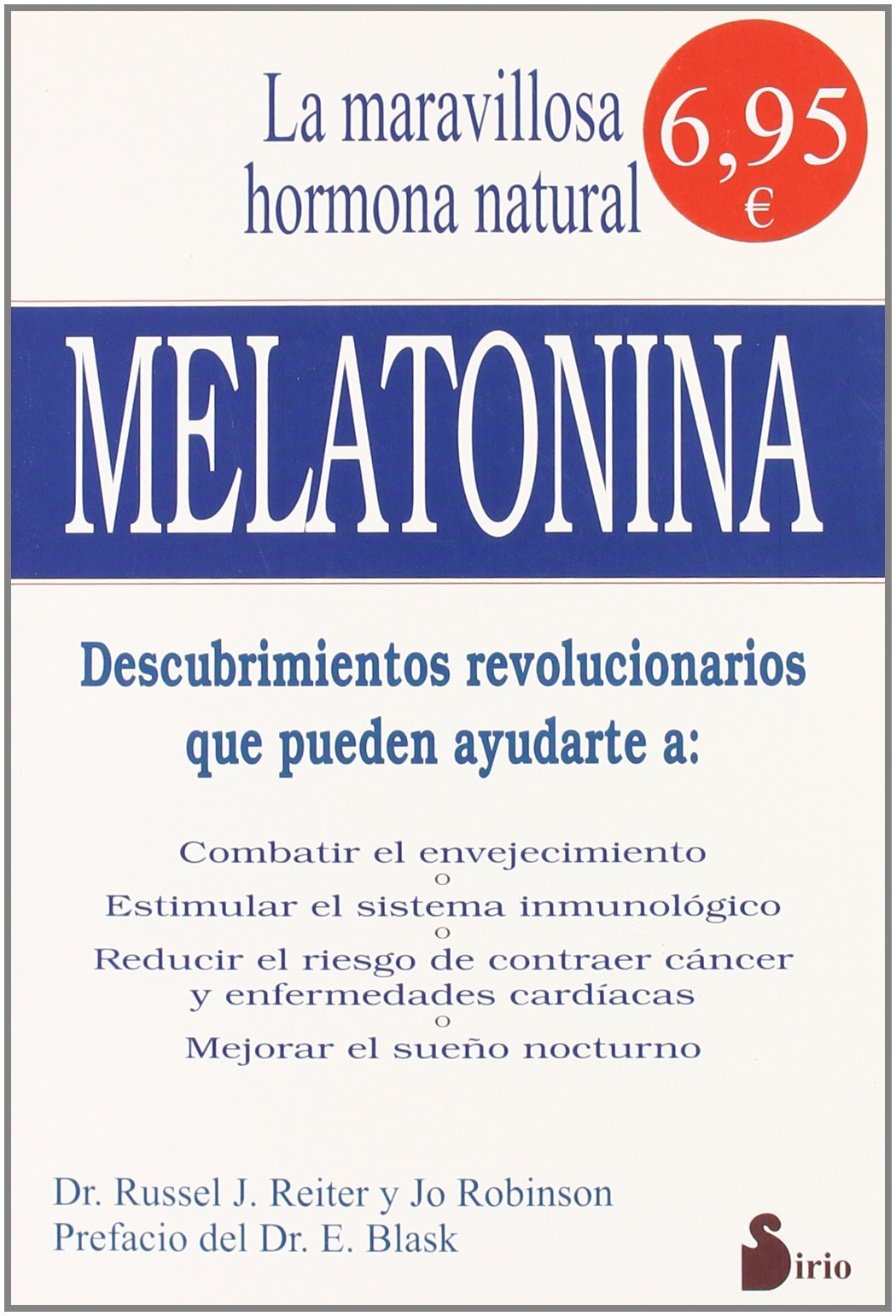 La maravillosa hormona natural de nuestro cuerpo.Melatonina (Spanish) Paperback – 2001