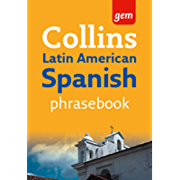 Collins Gem Latin American Spanish Phrasebook and Dictionary (Collins Gem)