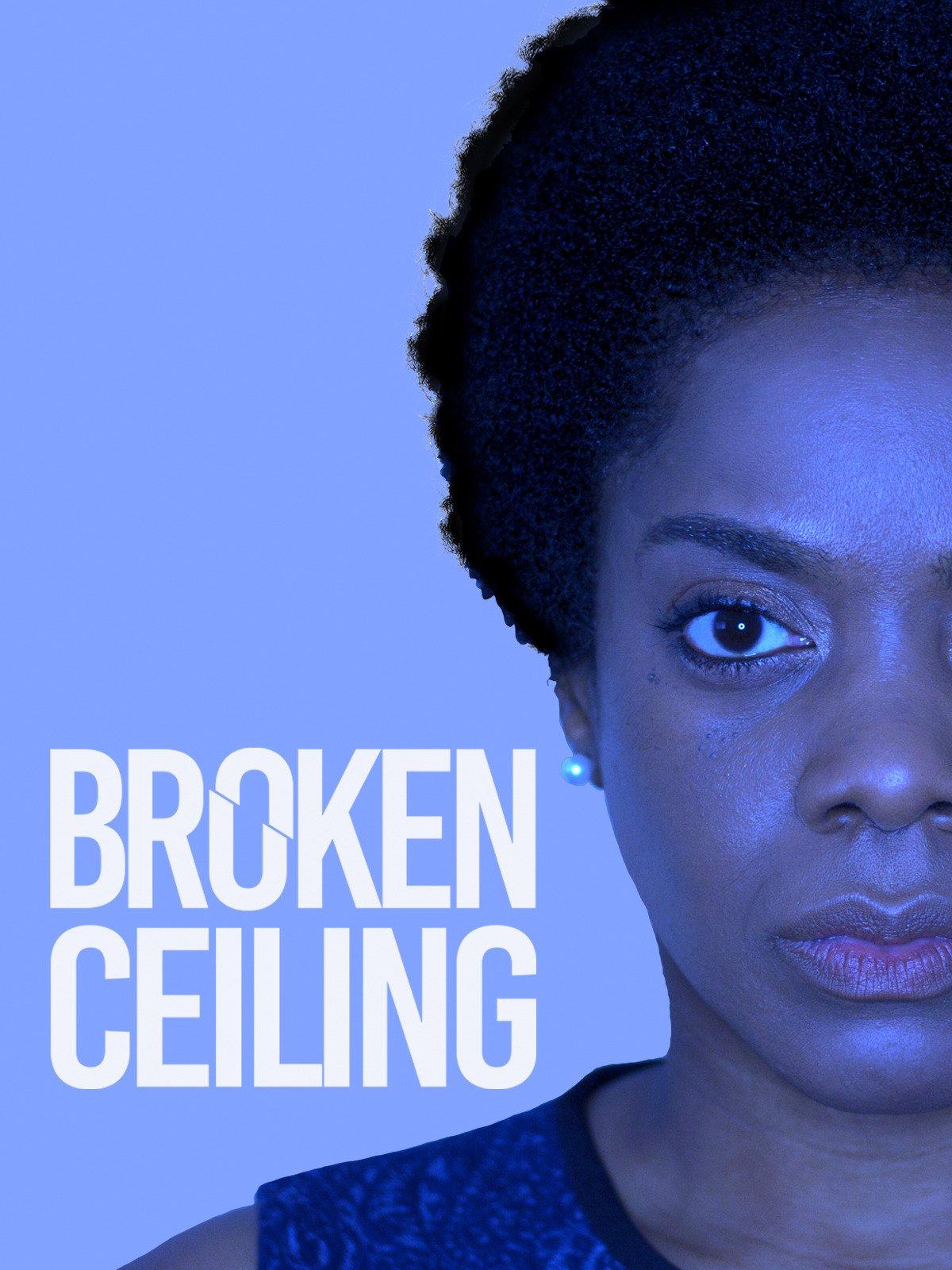 Broken Ceiling on Amazon Prime Video UK
