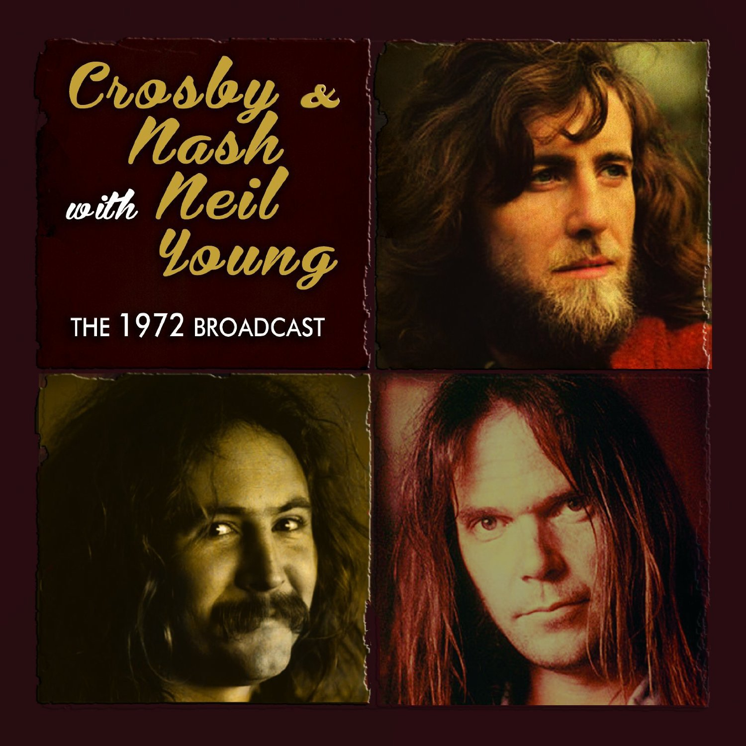 Crosby & Nash with Neil Young-The 1972 Broadcast