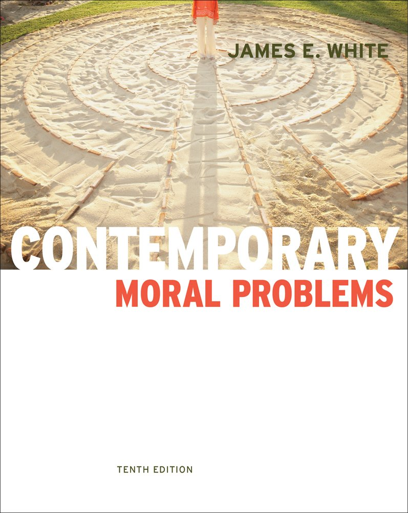 Premium Website for White's Contemporary Moral Problems, 10th Edition by Premium Web Site