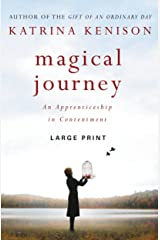 Magical Journey: An Apprenticeship in Contentment Kindle Edition