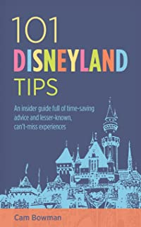 The cheap familys guide to disneyland how to save 1000 still 101 disneyland tips an insider guide full of time saving advice and lesser fandeluxe Images