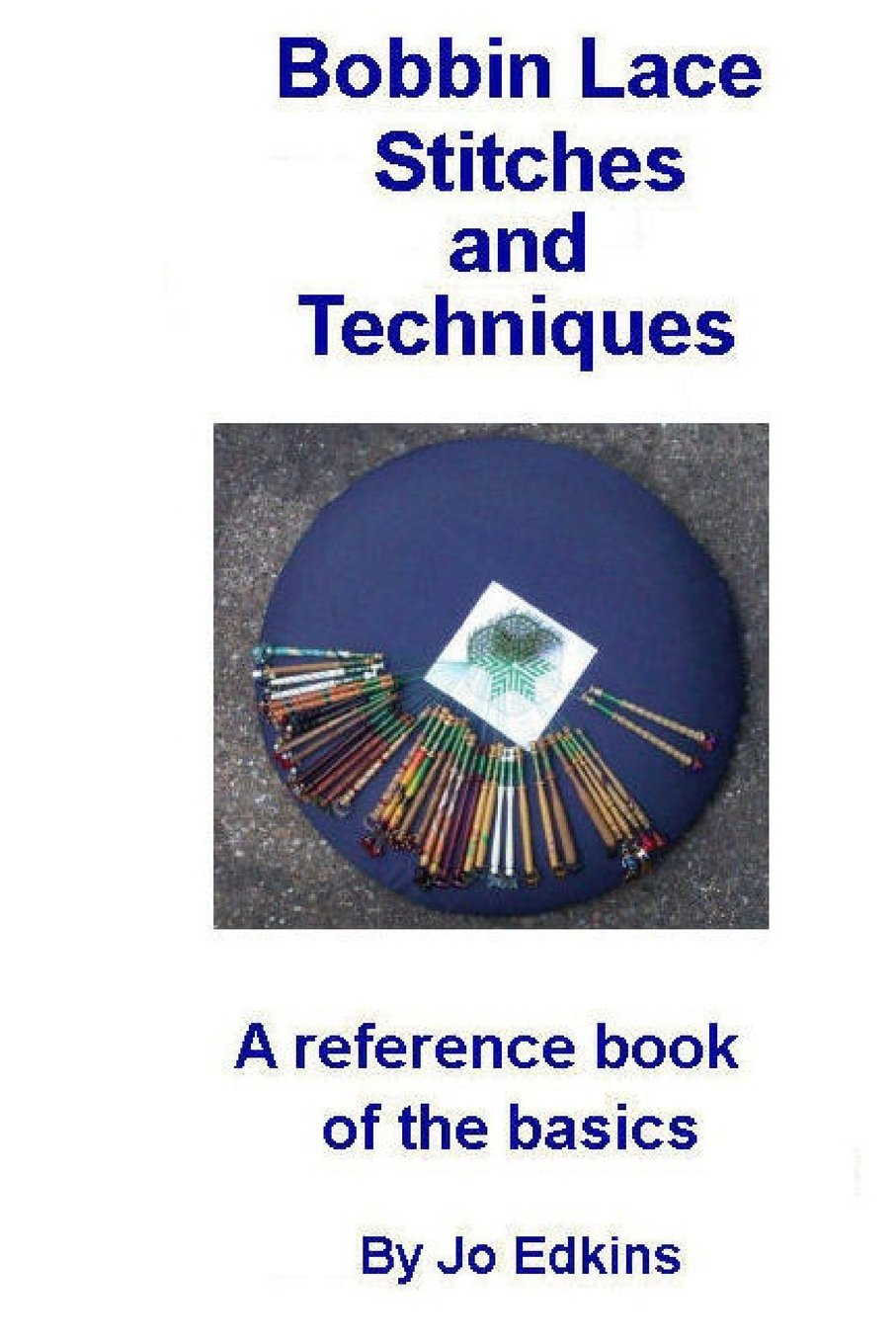 Bobbin Lace Stitches and Techniques - a reference book of the basics pdf epub