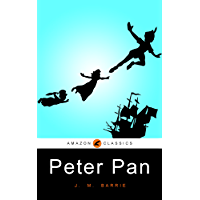 Peter Pan: (Illustrated)