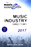 The MusicSocket.com Music Industry Directory 2017 (English Edition)
