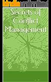 Secrets of Conflict Management (English Edition)