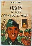 08 15 la révolte du caporal asch