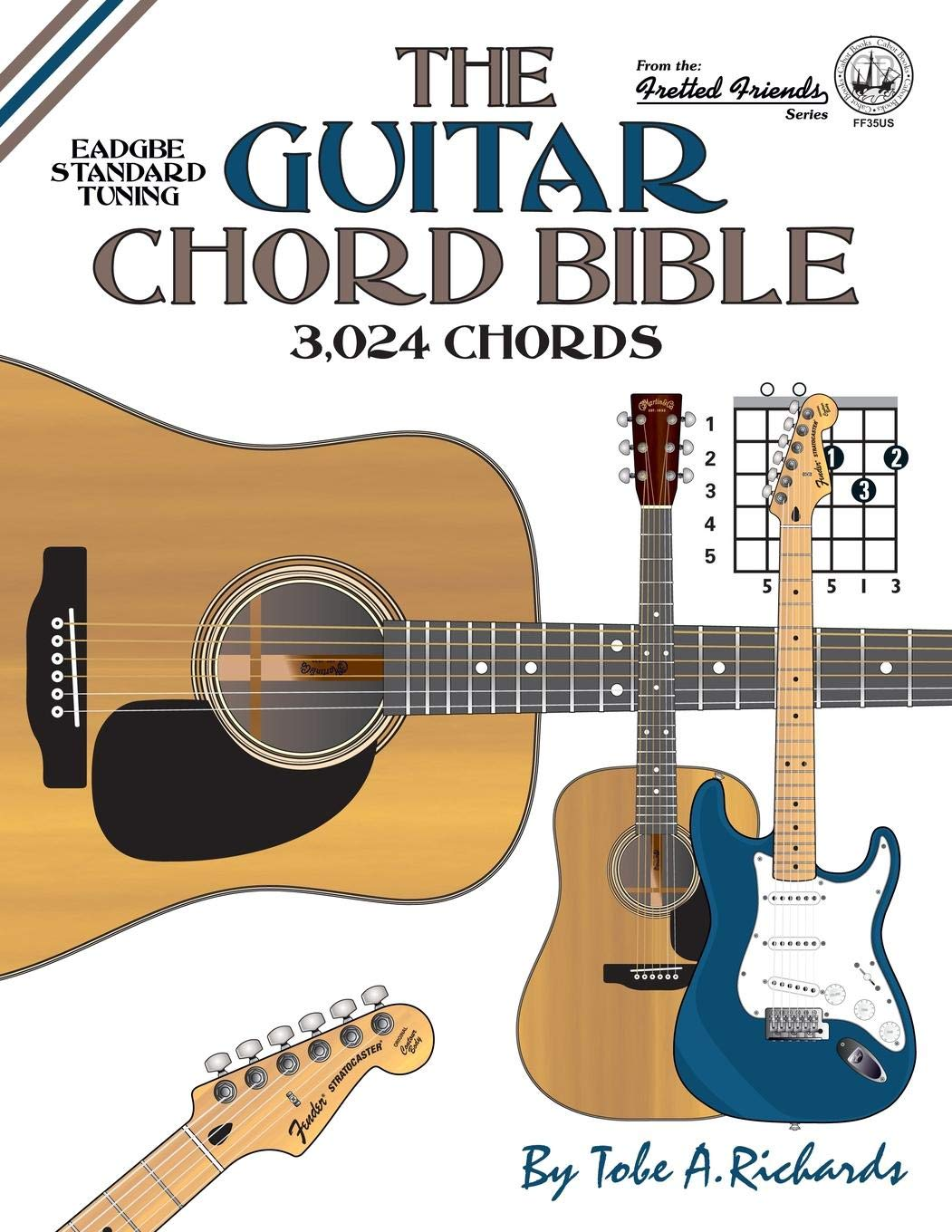 The Guitar Chord Bible: Standard Tuning 3,024 Chords Fretted ...
