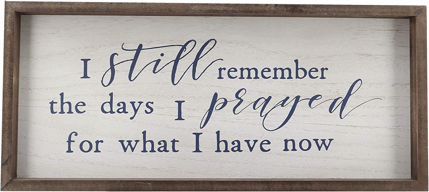 Paris Loft I Still Remember The Days I Prayed for What I Have Now Wood Framed Signs Wall Decor|Retro Vintage Christian Home Decor White Washed 19x1.5x8.5''
