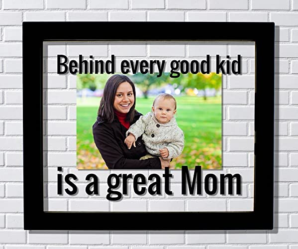 Amazon.com: Great Mom Frame - Floating Frame - Behind every good kid ...