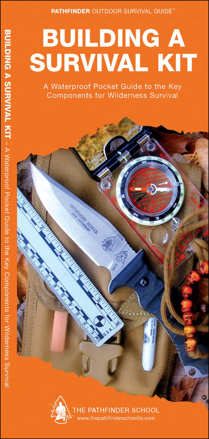 Building a Survival Kit: A Waterproof Folding Guide to the