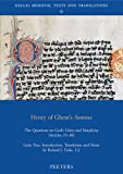 Henry of Ghent's Summa: The Questions on God's Unity and Simplicity (Articles 25-30) (Dallas Medieval Texts and Translations)