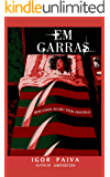 EM GARRAS: Never Sleep Again