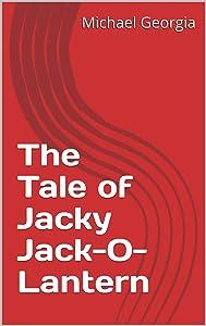 Sweepstakes: The Tale of Jacky Jack-O-Lantern
