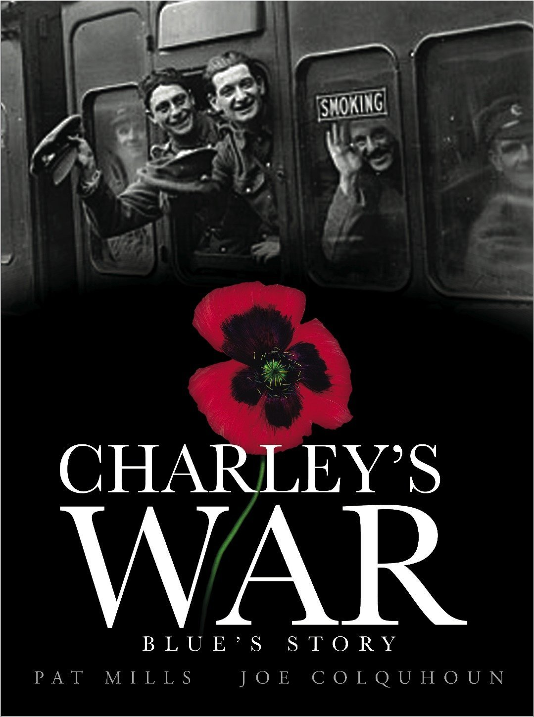 Download Charley's War (Vol. 4): Blue's Story (v. 4) PDF