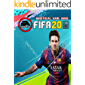 FIFA 20: Strategies Guide and Walkthrough, Tips, Tricks for Beginners