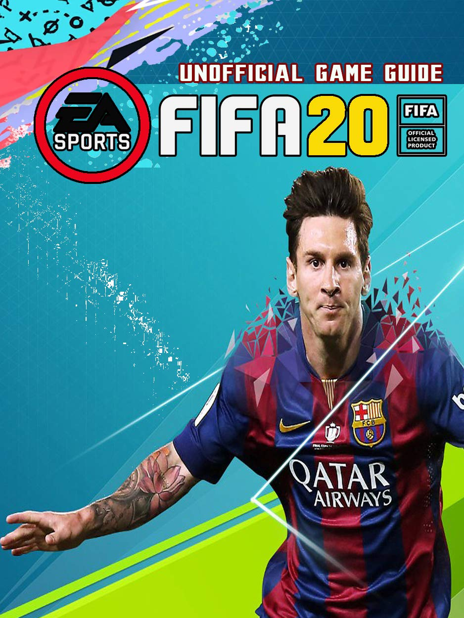 FIFA 20  Strategies Guide And Walkthrough Tips Tricks For Beginners  English Edition