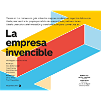 La empresa invencible: Las estrategias de modelos de negocios de las mejores empresas del mundo (Empresa Activa…