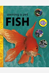 Owning A Pet: Fish Paperback