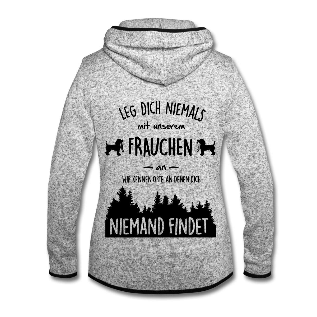 Spreadshirt Hunde Leg Dich Niemals Mit Frauchen An Frauen Kapuzen-Fleecejacke