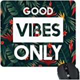 Yaya Cafe Year Christmas Gifts Motivational Quote Printed Mousepad for Computer, PC, Laptop - Good Vibes Only