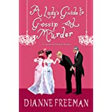 A Lady's Guide to Gossip and Murder (A Countess of Harleigh Mystery Book 2)