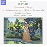 Duparc: Chansons, L'invitation au voyage, Elégie, Chanson triste