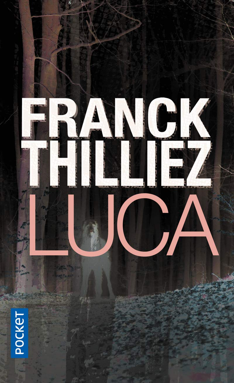 Amazon.fr - Luca - THILLIEZ, Franck - Livres