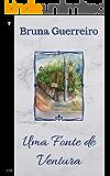 Uma Fonte de Ventura (trilogia Ventura Livro 2)