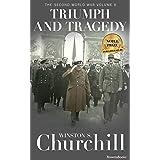 Triumph and Tragedy (Winston S. Churchill The Second World Wa Book 6)