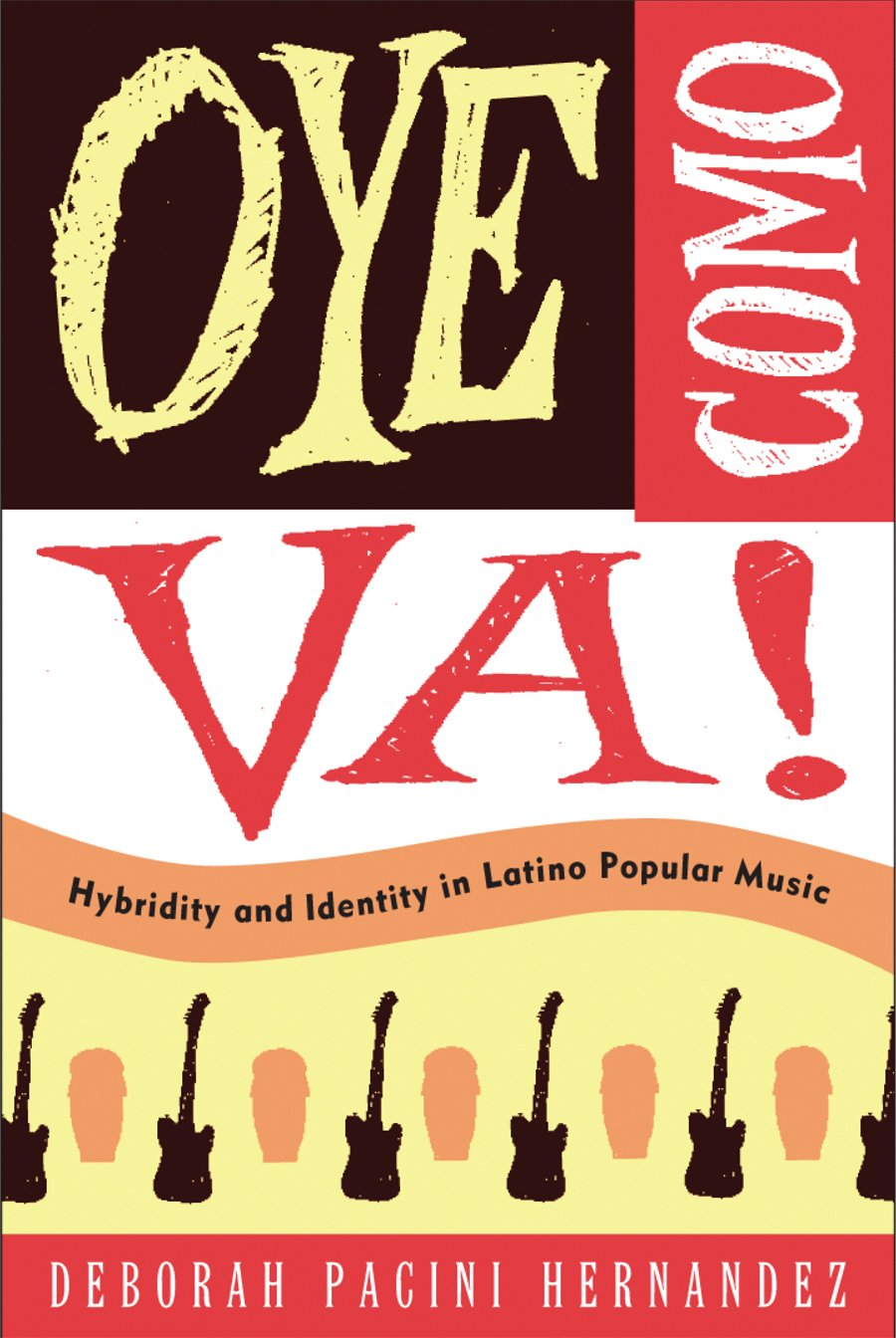 Oye Como Va!: Hybridity and Identity in Latino Popular Music