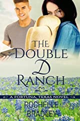 The Double D Ranch (A Fortuna, Texas Novel) Paperback