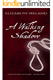 A Walking Shadow (Backstage Mystery Series Book 1)