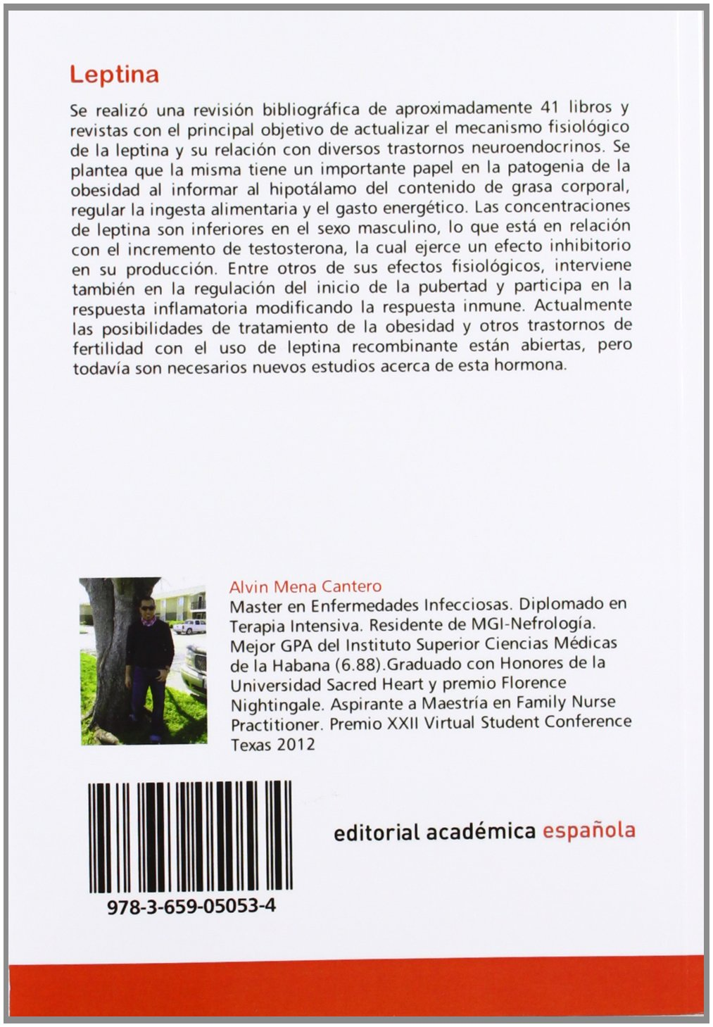 Leptina: Acercamiento a una hormona (Spanish Edition): Alvin Mena Cantero: 9783659050534: Amazon.com: Books