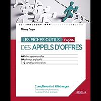 Les fiches outils des appels d'offres: 60 fiches opérationnelles - 90 schémas explicatifs - 110 conseils personnalisés