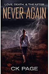 Love, Death, & The After: Never Again: Book 3 Paperback