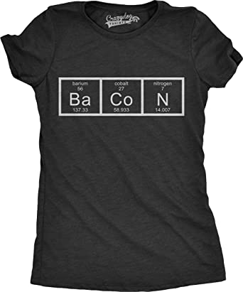 413eee082 Womens Chemistry of Bacon T Shirt Funny Periodic Table Tee for Ladies  (Black) S