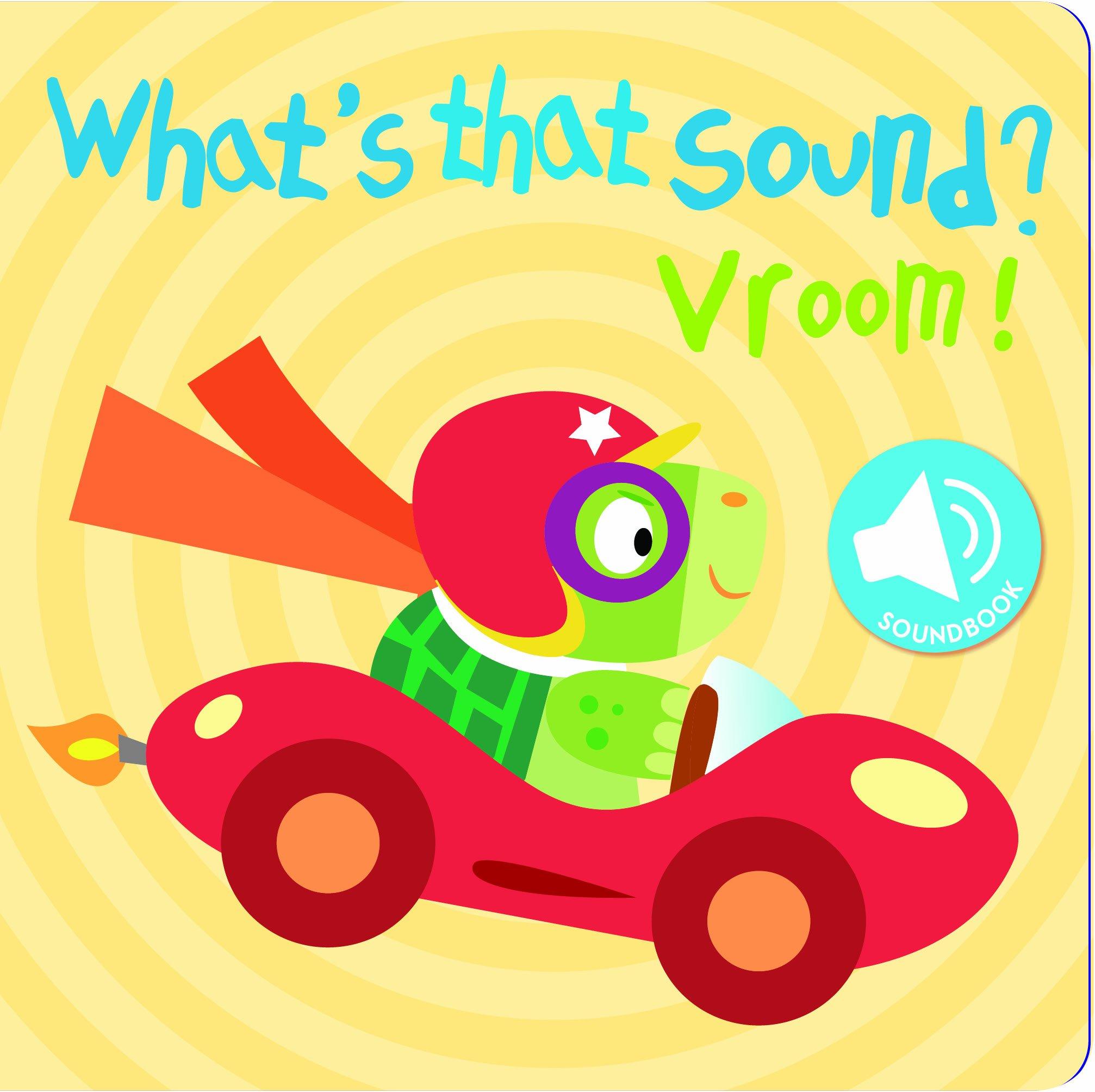 Read Online WHAT'S THAT SOUND? VROOM pdf epub