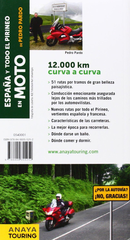 España, Portugal y Pirineos en Moto: Amazon.es: Pardo Blanco ...