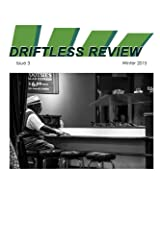 Driftless Review: 3.0 Kindle Edition