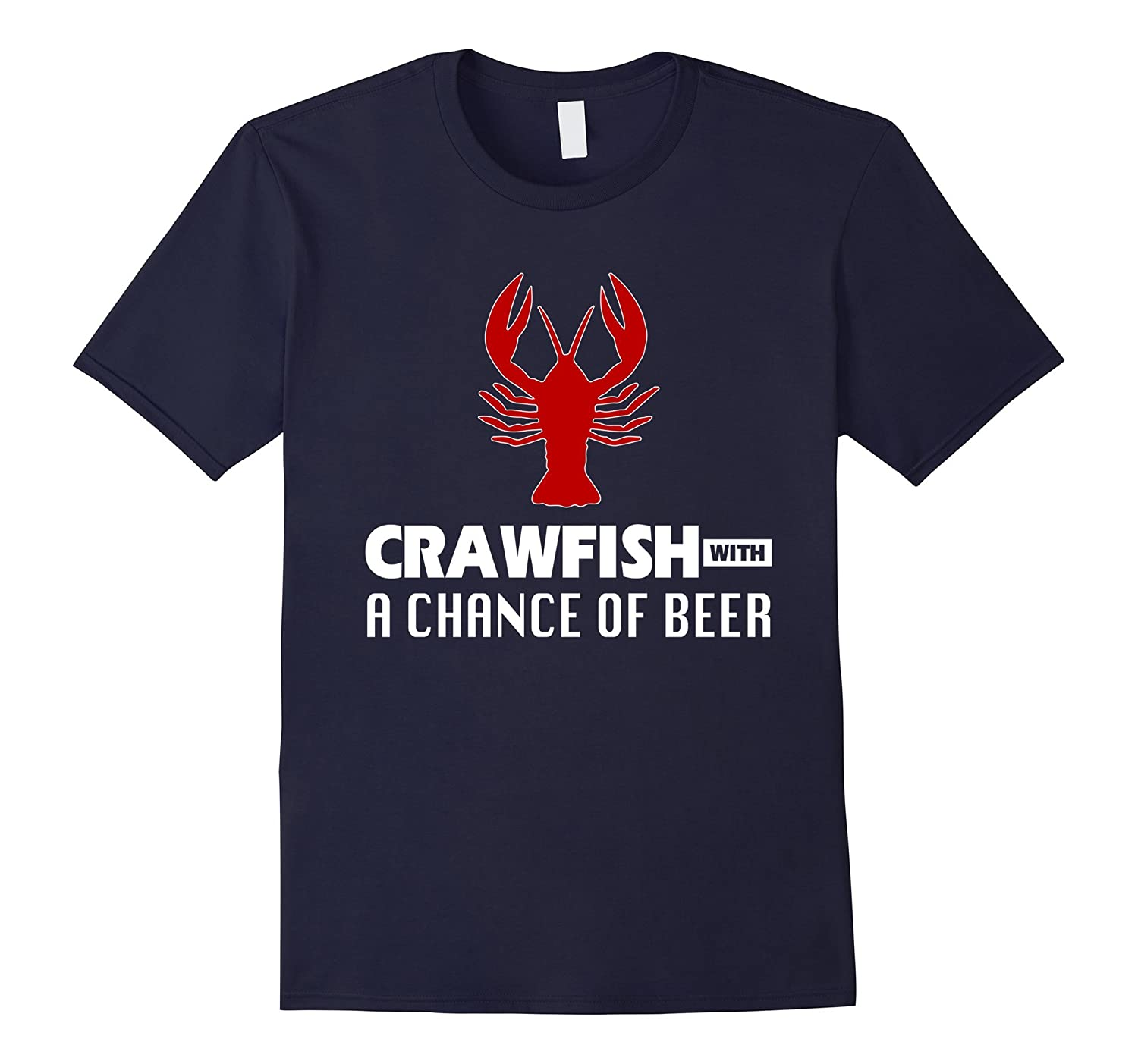 Crawfish with a Chance of Beer Weekend Forecast Boil T-Shirt-TH