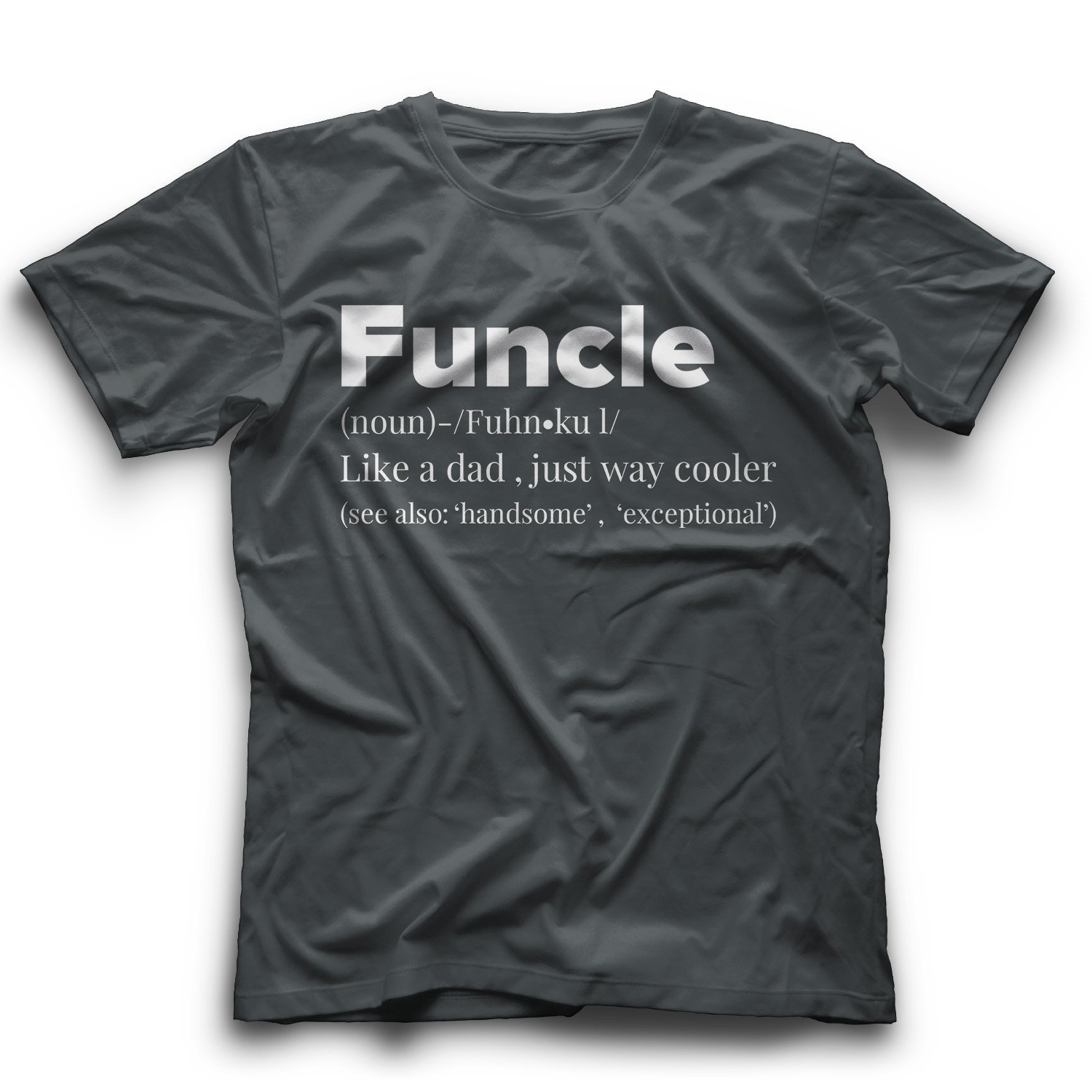 Funcle Shirt Fun Uncle Tshirt Funny Clothing For Uncles T Shirt