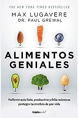 Alimentos geniales (Colección Vital): Vuélvete más listo, productivo y feliz mientras proteges tu cerebro de por vida (Spanish Edition) Kindle Edition