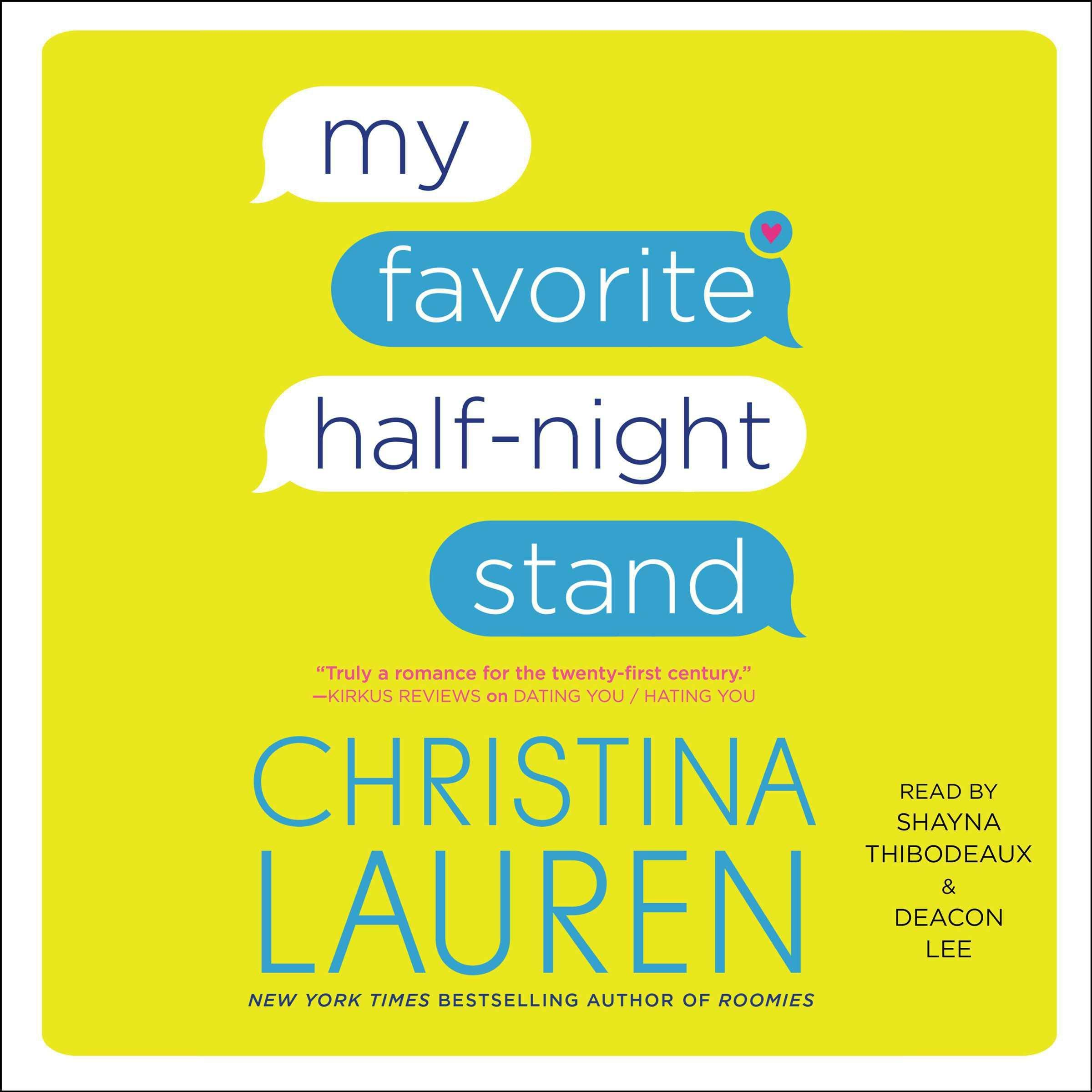 My Favorite Half-night Stand: Library Edition: Lauren, Christina,  Thibodeaux, Shayna, Lee, Deacon: 9781508260424: Amazon.com: Books