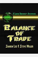 Balance of Trade (Liaden Universe Book 3) Kindle Edition