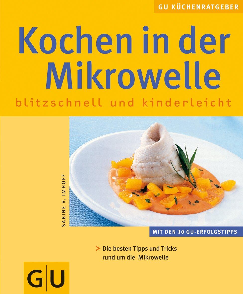 Mikrowelle Kochen In Der